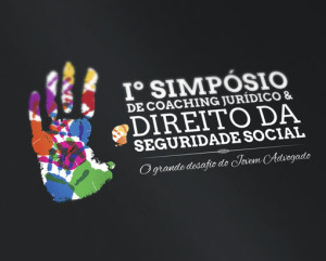 Iº Simpósio de Coaching Jurídico & Direito da Seguridade Social